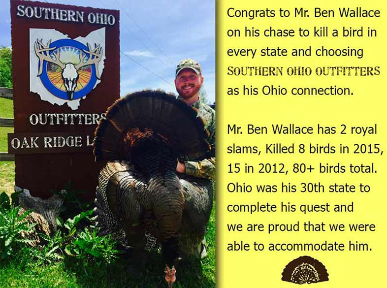 Congrats to Mr. Ben Wallace on his chase to kill a bird in every state and choosing Southern Ohio Outfitters as his Ohio connection